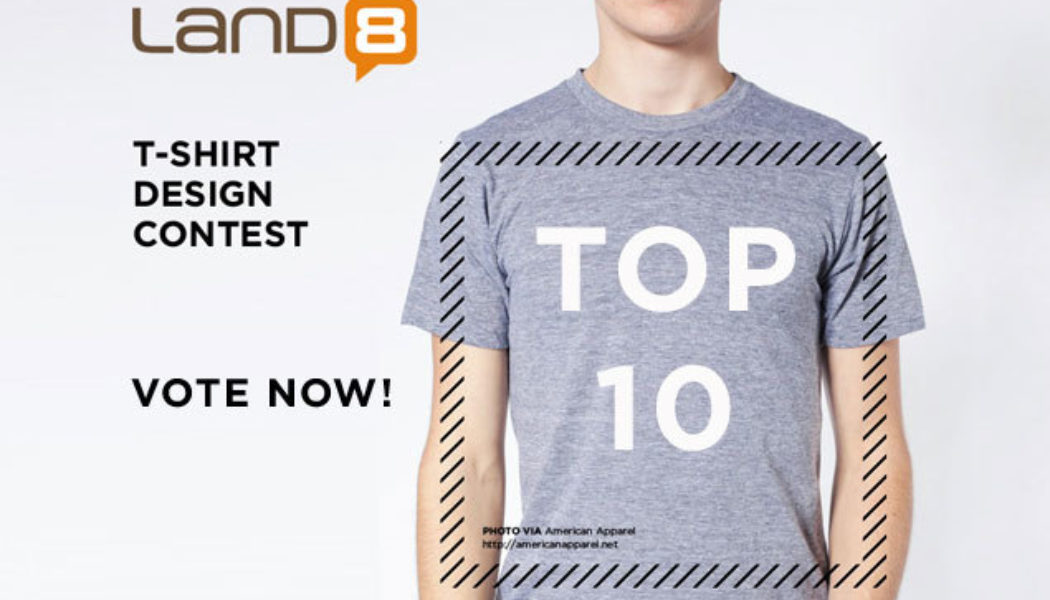 Top 10 land8 t shirt design contest land8 for Top 10 t shirt designs