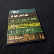 Book Review: Tree Gardens: Architecture and the Forest