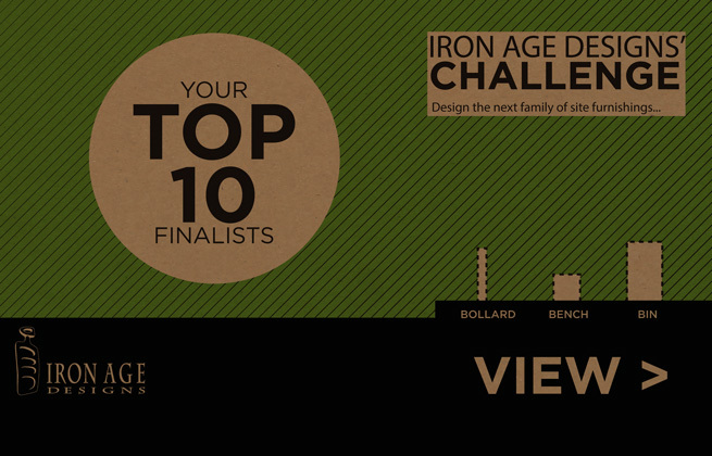 Iron Age Designs' Challenge: Top 10 Finalists