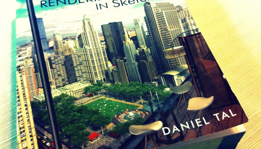 Book Review: Rendering in SketchUp by Daniel Tal