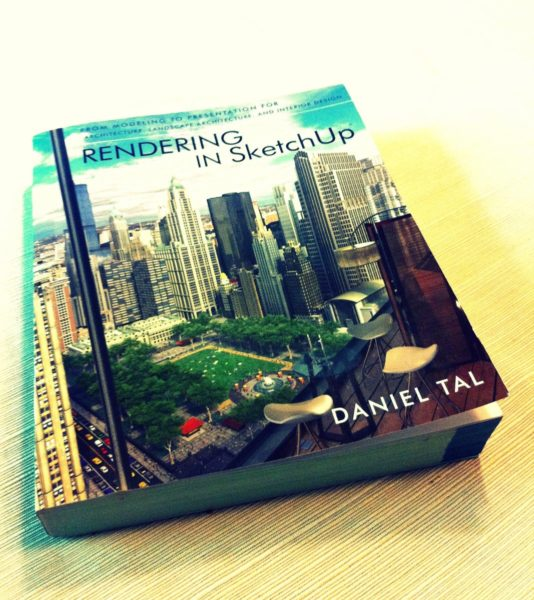 Book Review: Rendering in SketchUp by Daniel Tal