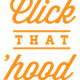 Learning with 'Click That 'Hood'