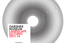 Gardner Museum Landscape Lectures Announced | Boston, MA