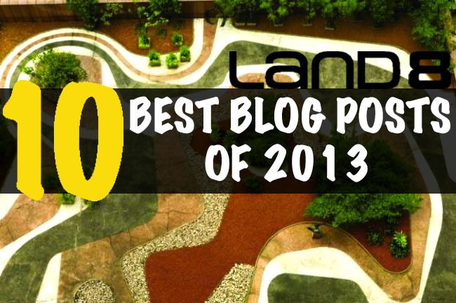 10 Most Popular Land8 Blog Posts of 2013