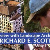 Interview with Landscape Architect Richard E. Scott — Why I Sketch