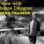 Interview with Bernard Trainor of Bernard Trainor + Associates
