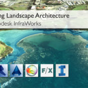 Digitising Landscape Architecture: Get Modelling with InfraWorks!