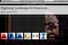 Digitising Landscape Architecture: Land F/X