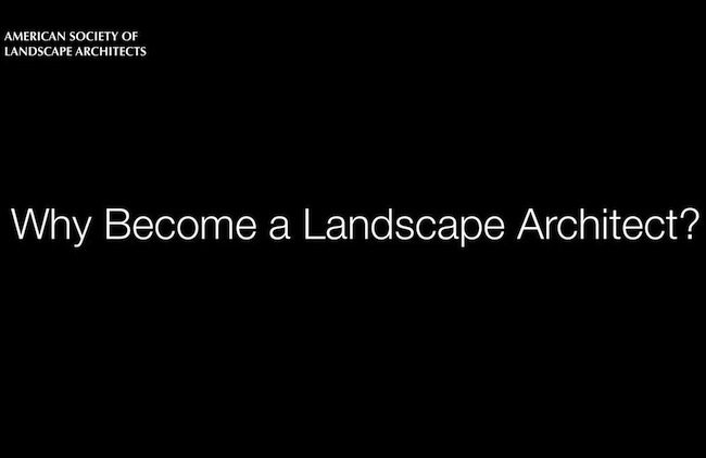 Filmtastic Fridays – Why Become a Landscape Architect?