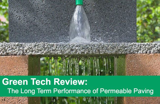 Green Tech Review: The Long Term Performance of Permeable Paving