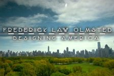 Filmtastic Fridays – Frederick Law Olmsted: Designing America