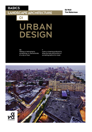 Basics Landscape Architecture: Urban Design