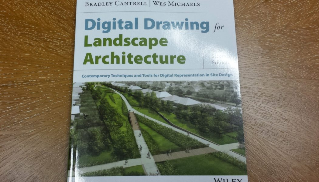 Review: Digital Drawing for Landscape Architecture – 2nd Edition