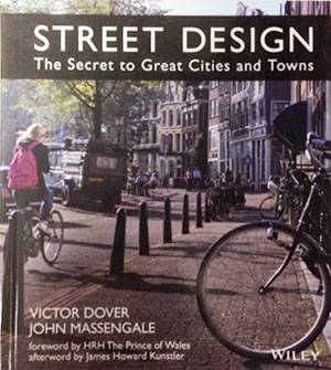 Street-Design-The-Secret-to-Great-Cities-and-Towns