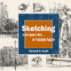 Book Review: Sketching from Square One to Trafalger Square by Richard E. Scott