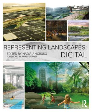 Front cover of Representing Landscapes: Digital by Nadia Amoroso
