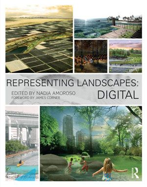 Front cover of Representing Landscapes: Digital