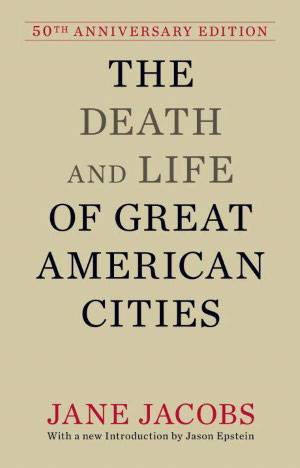 "The front cover of ""The Death and Life of Great American Cities""."