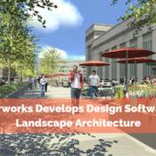 Vectorworks Develops Design Software for Landscape Architecture