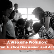 A Welcome Profusion: Social Justice Discussion and Action