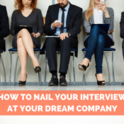 How to Nail Your Interview at Your Dream Company