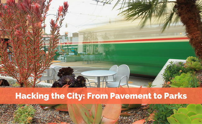 Hacking the City: From Pavement to Parks