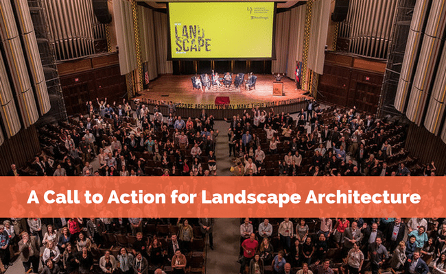 A Call to Action for Landscape Architecture