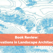 Book Review: Innovations in Landscape Architecture