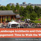 Landscape Architects and Civic Engagement: Time to Walk the Walk