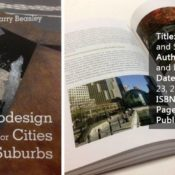 Title: Ecodesign for Cities and Suburbs Authors: Jonathan Barnett and Larry Beasley Date of Publication: June 23, 2015 ISBN: 9781610913423 Pages: 304 Publisher: Island Press