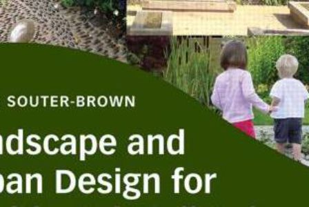 Landscape And Urban Design For Health And Well Being Book Review