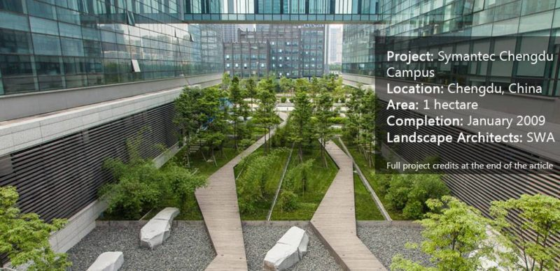 Project Name: Symantec Chengdu Campus Location: Chengdu, China Area: 1 hectare Completion: January 2009 Landscape Architects: SWA