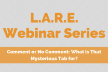 LARE – Comment or No Comment: What is that Mysterious Tab For? [Webinar]