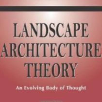 Group logo of Landscape Architecture Theory: An Evolving Body of Thought